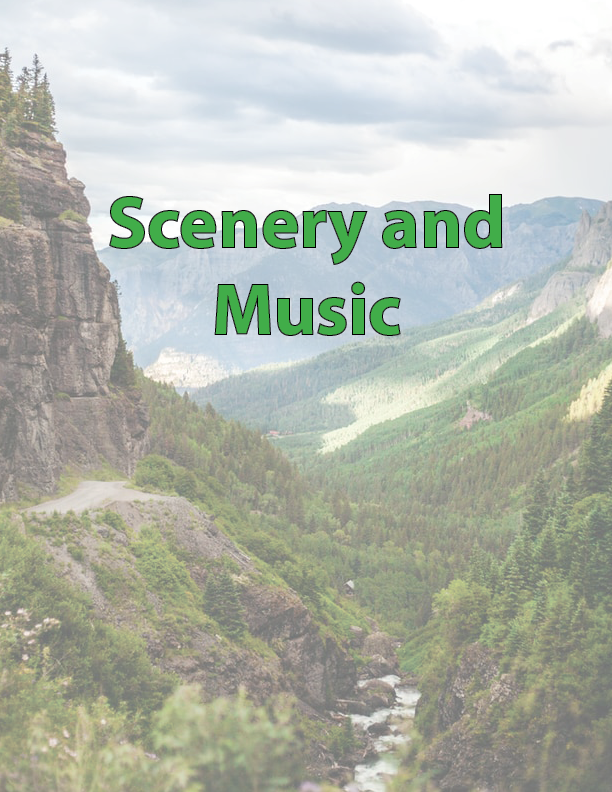 Scenery and Music