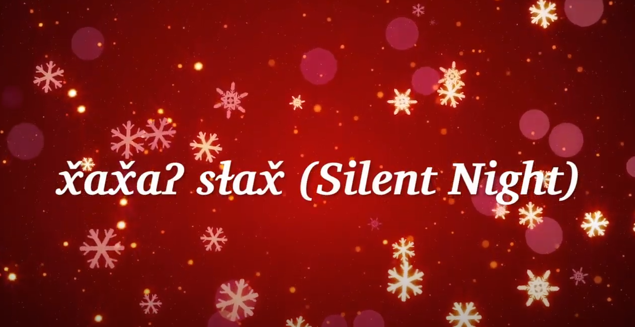 WATCH: x̌ax̌aʔ sɫax̌ - Silent Night